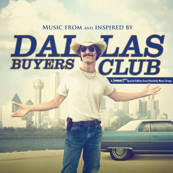 DALLAS BUYERS CLUB FEAT